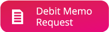 Debit Memo Request